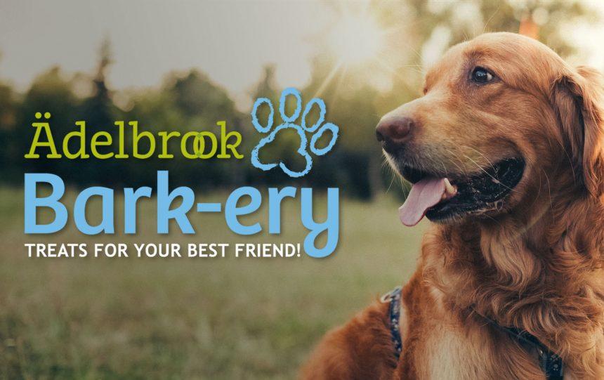 Ädelbrook Bark-ery Opening Soon